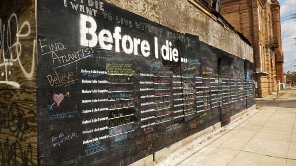 Before I Die I Want To… Interactive, Happening & Street Art Recycled Art