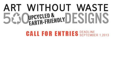 Call For Entries: Up-cycle Art and Designs