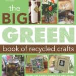 Big-Green-Book-of-Recycled-Crafts-Leisure-Arts-4802-0