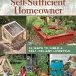 DIY-Projects-for-the-Self-Sufficient-Homeowner-25-Ways-to-Build-a-Self-Reliant-Lifestyle-0