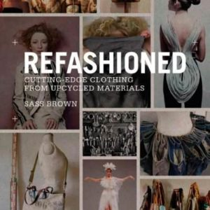 ReFashioned-Cutting-Edge-Clothing-from-Upcycled-Materials-0