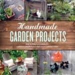 Handmade-Garden-Projects-Step-by-Step-Instructions-for-Creative-Garden-Features-Containers-Lighting-More-0