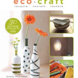 Eco-Craft-Recycle-Recraft-Restyle-0