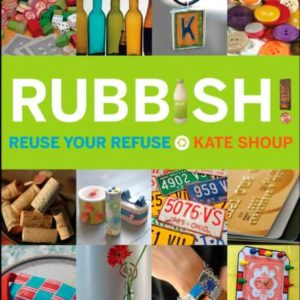 Rubbish-Reuse-Your-Refuse-0