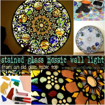 Turn An Old Glass Table Top Into A Stained Glass Mosaic Wall Light Art
