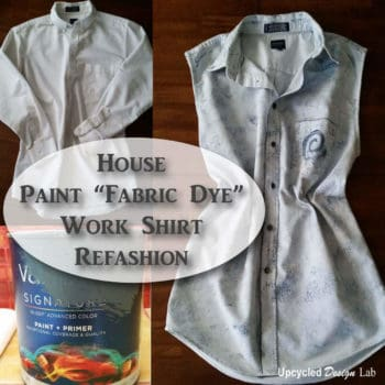 Upcycled Work Shirt Refashion With House Paint