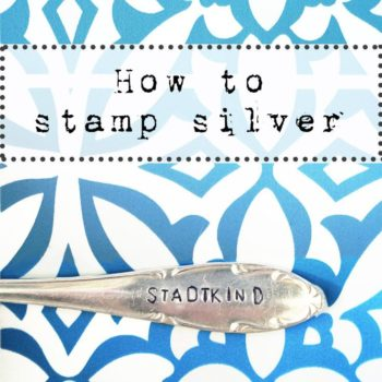 How To: Stamping Silver