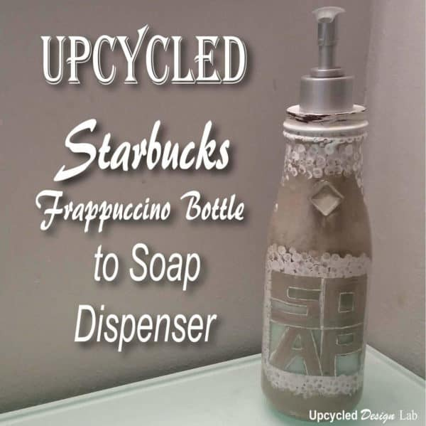 Upcycled Starbucks Frappuccino Bottle To Soap Dispenser Do-It-Yourself Ideas