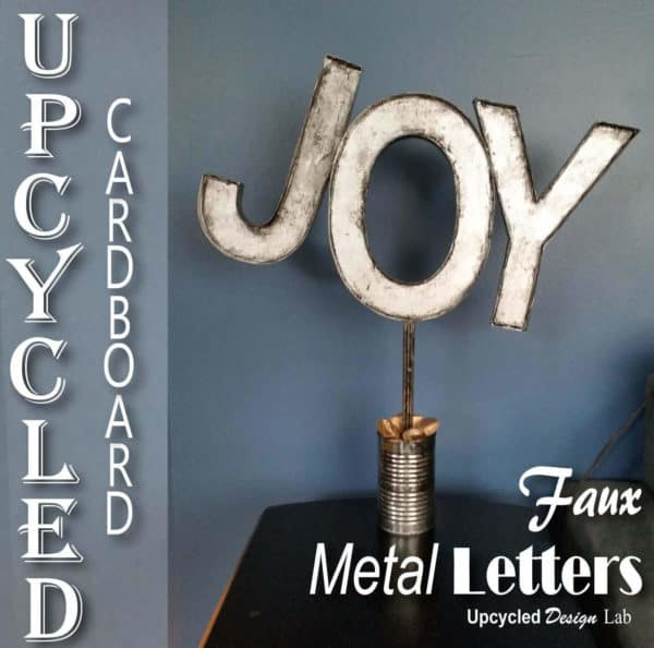 Upcycled Cardboard - Faux Metal Letters Holiday Decoration Joy Do-It-Yourself Ideas