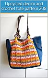 Upcycled denim and crochet tote pattern 208