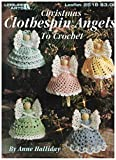 Christmas Clothespin Angels to Crochet (Leisure Arts Leaflet #2518)