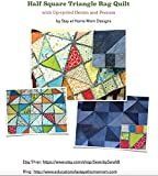 Half Square Triangle Rag Quilt Pattern: with Up-cycled Denim and Precuts