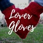 Lover Gloves: Smittens