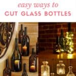 Diy: Easy Ways To Cut Glass Bottles