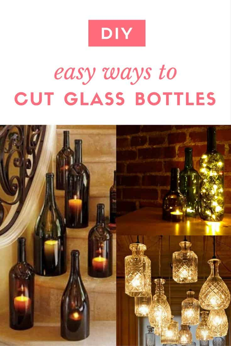 diy easy ways to cut glass bottles recyclart