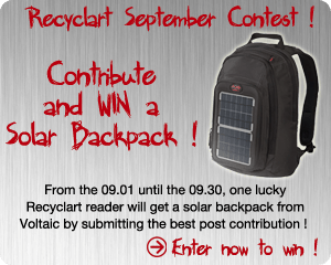 Recyclart September Contest ! Accessories Clothing Do-It-Yourself Ideas Home Improvement Interactive, Happening & Street Art Lamps & Lights Recycled Art Recycled Cardboard Recycled Electronic Waste Recycled Furniture Recycled Glass Recycled Packaging Recycled Pallets Recycled Plastic Recycled Rubber Recycled Vinyl Recycling Metal Recycling Paper & Books Upcycled Bicycle Parts Wood & Organic