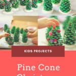 Easy Kids Project: Pine Cone Christmas Trees