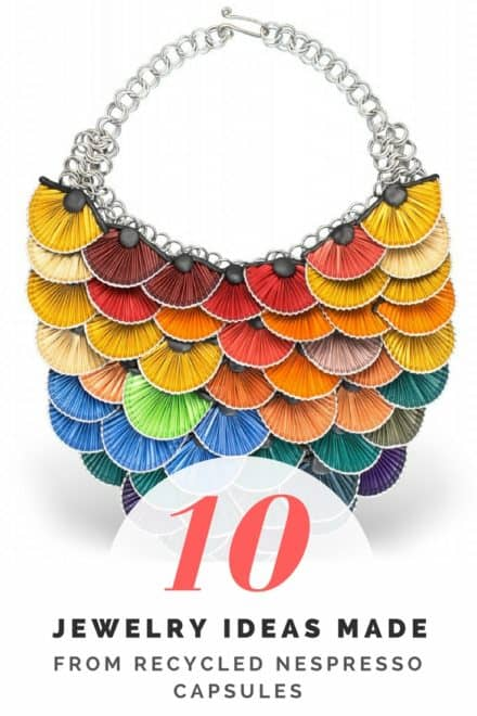 10 Jewelry Ideas Made from Recycled Nespresso Capsules