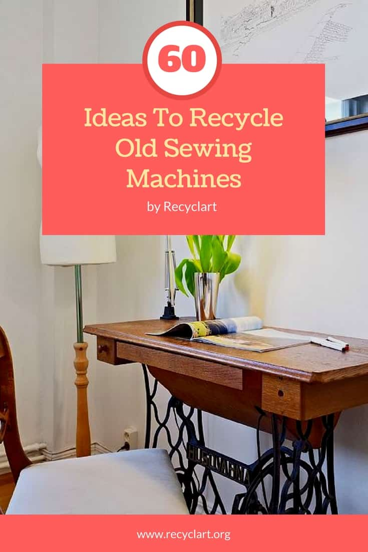 Astounding 60 Ideas To Recycle Vintage Sewing Machines Recyclart Home Interior And Landscaping Spoatsignezvosmurscom