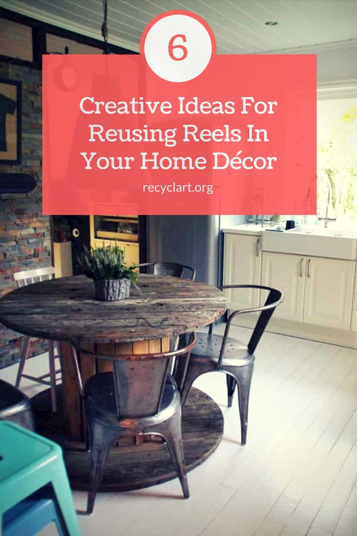 6 Creative Ideas For Reusing Reels In Your Home Décor • Recyclart