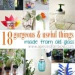 18 Gorgeous and Useful Things To Make From Old Glass