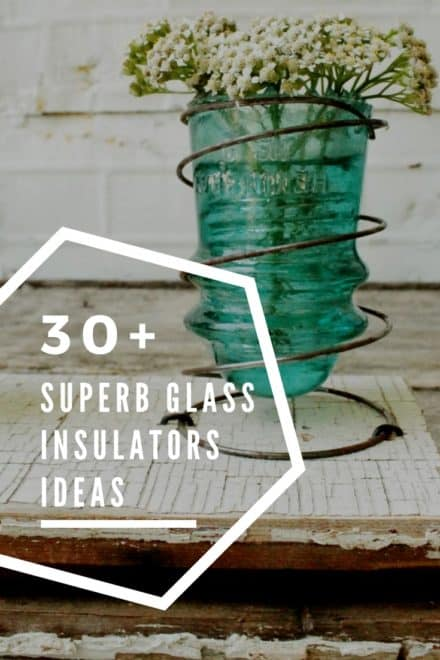 30+ Creative Ideas Using Vintage Glass Insulators