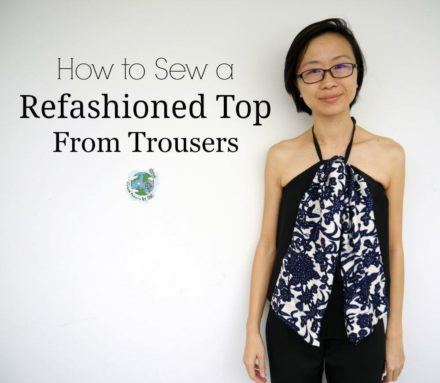 How to Refashion Trousers into a Top