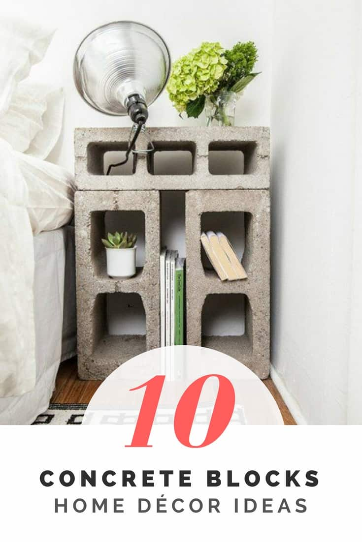 10 Fabulous Ideas For Your Home Décor Made From Concrete Blocks Recyclart