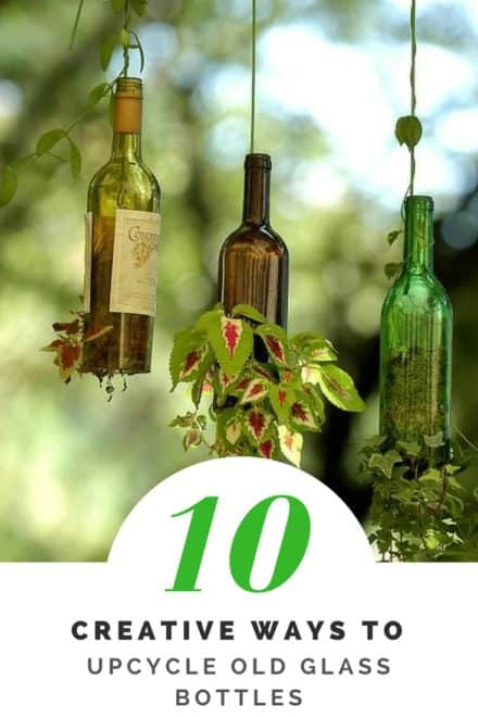 10 Creative & Simple Ways to Repurpose Old Glass Bottles