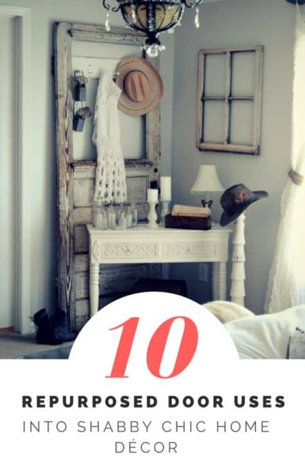 Top 10 Repurposed Door Uses Into Shabby Chic Home Décor