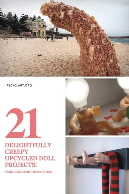 21 Delightfully Creepy Upcycled Doll Projects!