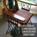 Old Treadle Sewing Machine Converted Into Singer Chair