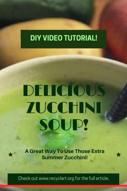 Diy Video Tutorial: Zucchini Soup? Yes, Upcycle Those Summer Zucchini!