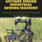 Restored Singer Industrial Sewing Machine