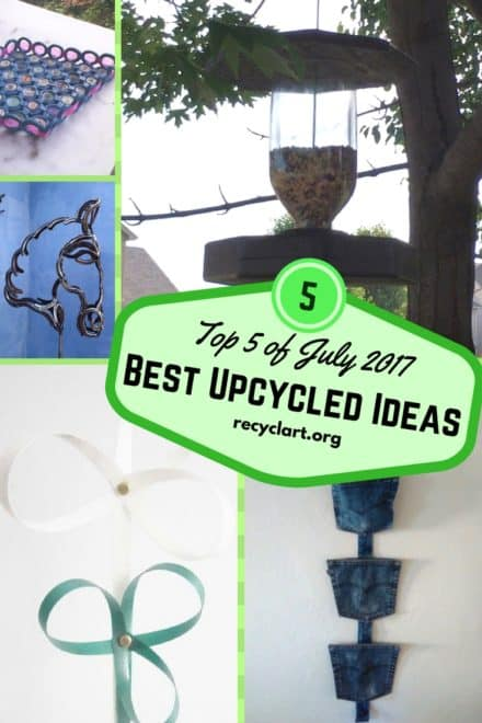 Top 5 Recycled Art Ideas July 2017 Chosen By You!