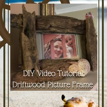 Diy Video Tutorial: Driftwood Picture Frame