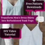 Diy Video Tutorial: Refashioned Tank Top From Men's Shirt