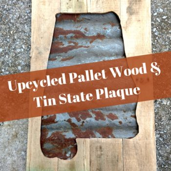 Upcycled State Plaque Using Pallets/Corrugated Tin Roofing