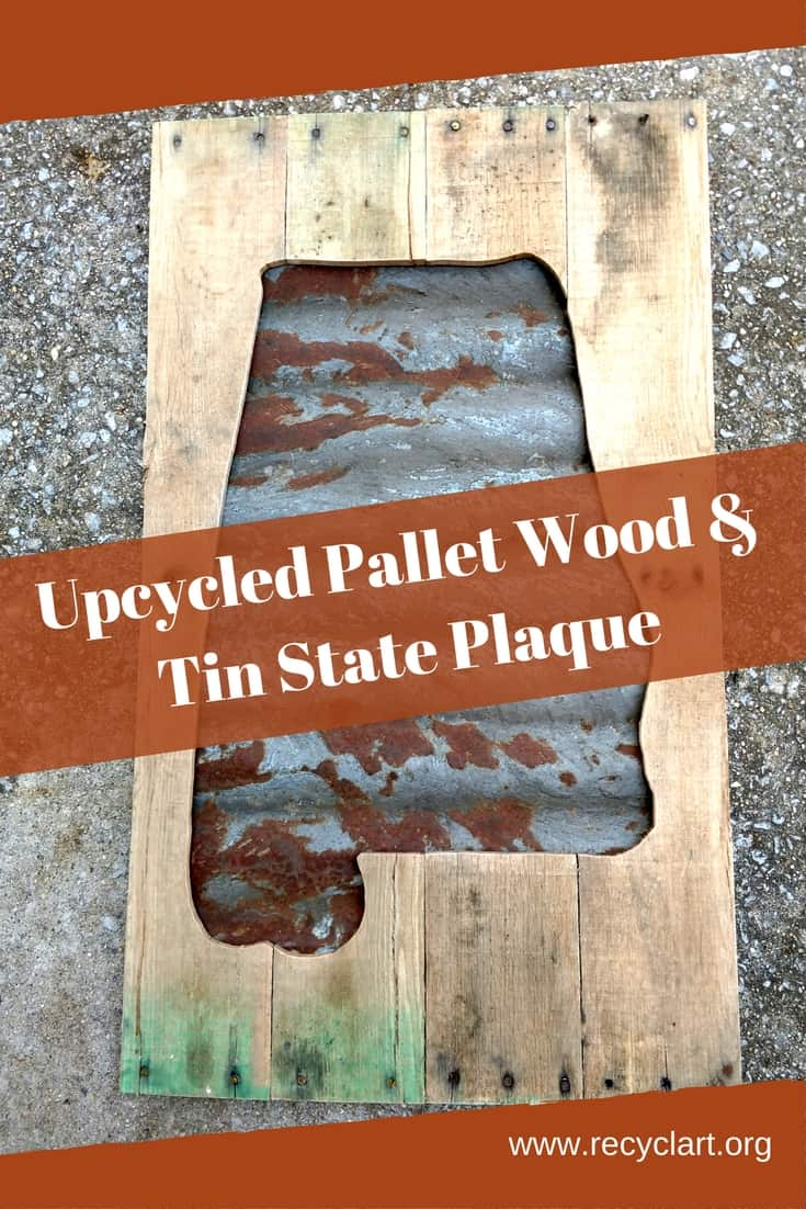 Upcycled State Plaque Using Pallets Corrugated Tin Roofing