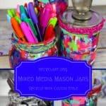Diy Tutorial: Mixed-media Upcycled Mason Jars