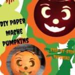 Diy Tutorial: Paper Mache Jack O' Lantern