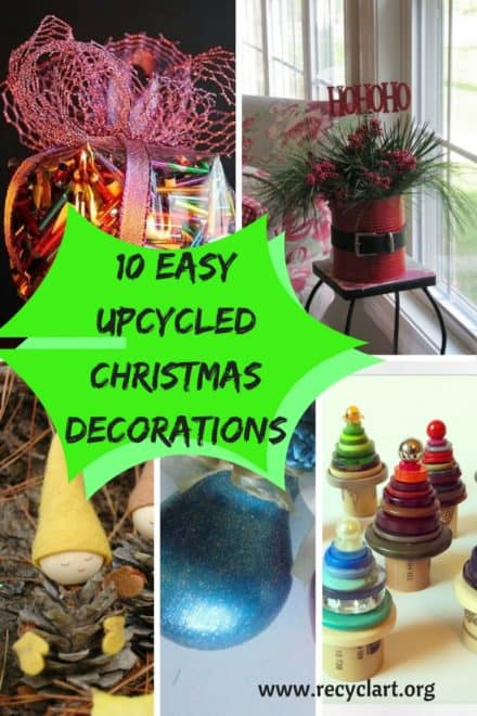 10 Brilliant Upcycled Christmas Decorations You Made!