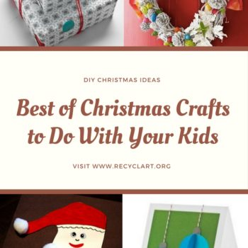 Best of Christmas Crafts to Do With Your Kids