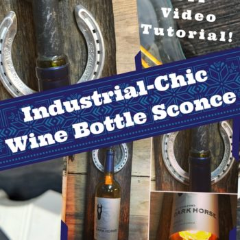 Diy Video Tutorial: Upcycled Wine Bottle Wall Sconce