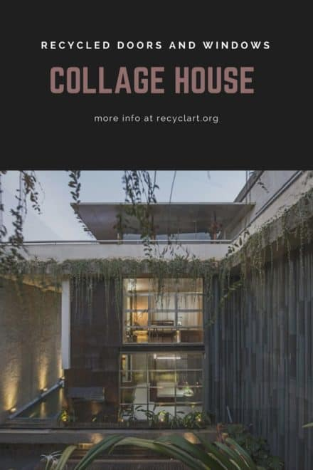 Exclusive Collage House Developed from Recycled Doors and Windows
