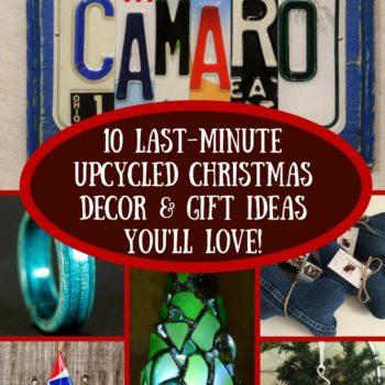 10 Last-minute Upcycled Christmas Ideas!