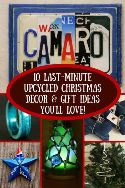 10 Last-minute Upcycled Christmas Ideas!