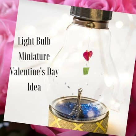 Lightbulb Miniature Valentine's Day Diy Idea!