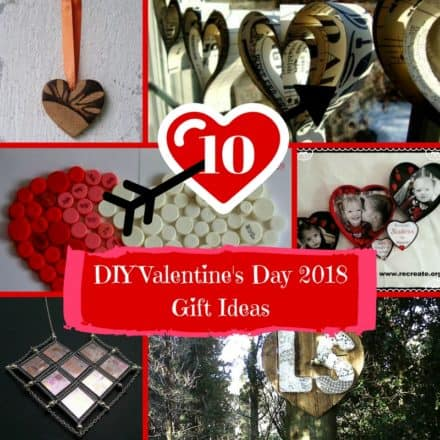 10 Upcycled Valentine's Day Ideas For 2018!