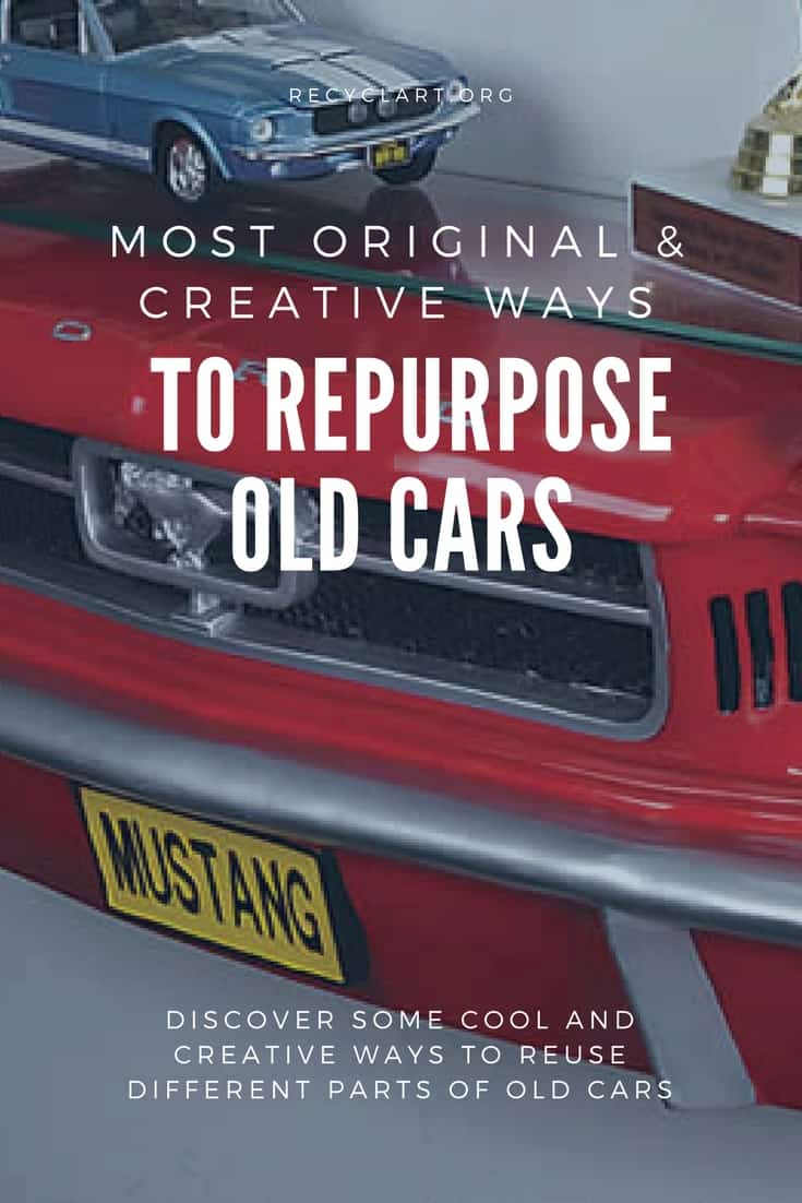 Most Original & Creative Ways to Repurpose Old Cars • Recyclart